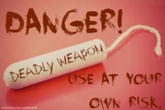 Tampax Danger
